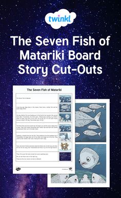 The Seven Fish of Matariki Board Story Cut-Outs Early Education, Early Childhood Education, Seven Fishes, Childhood Stories, The Seven, Cut Outs, Boards, Language, Learning
