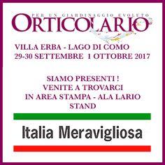 Italia Meravigliosa è presente a Orticolario 2017 - venite a trovarci ! - Siamo in Ala Lario, Area Stampa