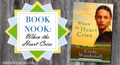 Sneak peek at 'When the Heart Cries' by Cindy Woodsmall