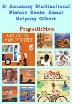 10 Amazing Multicultural Picture Books About Helping Others :: PragmaticMom