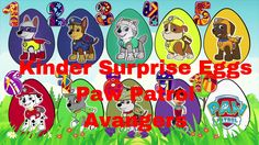 Kinder Surprise Eggs Paw Partol Avengers Counting 1-10 #Animation
