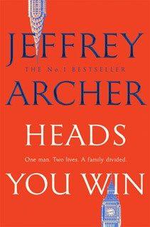 Heads You Win By Jeffery Archer Impact News India Jeffrey Archer Jeffrey Archer Books Clifton Chronicles