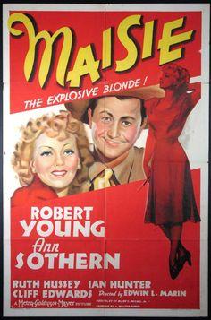 Maisie (1939) Stars: Robert Young, Ann Sothern, Ruth Hussey, Ian Hunter, Cliff Edwards, Art Mix ~ Director: Edwin L. Marin