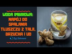 ✅ Woda imbirowa: napój do spalania tłuszczu z talii, brzucha i ud ✅ - YouTube Healthy Drinks, Get Healthy, Healthy Recipes, Simple Way, Maryland, Asia, Food And Drink, How To Get, Vegetables