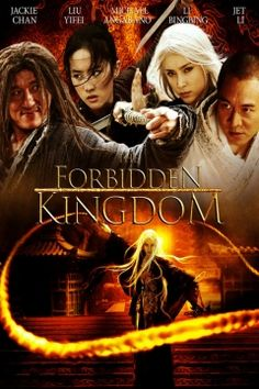 THE FORBIDDEN KINGDOM 2008 CHINESE ACTION cast: JET LI, JACKIE CHAN, LIU LIU YIFEI, LI BINGBING. An American teenager, is a huge fan of Hong Kong cinema and old kung-fu movies. While browsing in a Chinatown pawn shop, he discovers the stick weapon of an ancient Chinese sage and warrior, the Monkey King. The magic relic transports Jason back in time, where he joins a band of legendary martial-artists on a quest to free the imprisoned man.