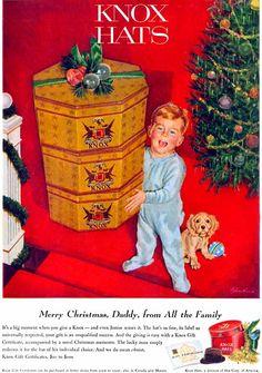 Knox Hats, 1957, Bernard D'Andrea Vintage Advertisements, Vintage Ads, Vintage Decor, Vintage Antiques, Vintage Stuff, 1950s Christmas, Family Christmas, Vintage Christmas, The Birth Of Christ
