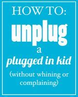 This website gives parents tips for how to help their kids unplug