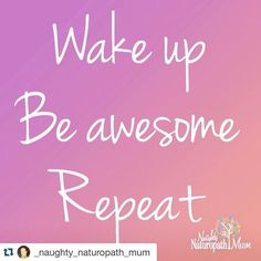 #Repost @_naughty_naturopath_mum  A recipe for life. And by 'be awesome' I mean: be kind to yourself and anyone around you #brauer #awesome #life #livingnaturally