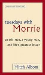 Tuesdays With Morrie - Exclusive Books Tuesdays With Morrie, Mitch Albom, Reading, Books, Life, Libros, Book, Reading Books, Book Illustrations