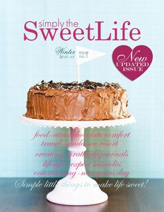 Simply the Sweet Life Magazine issue 1-updated by Sweet and Simple Magazine
