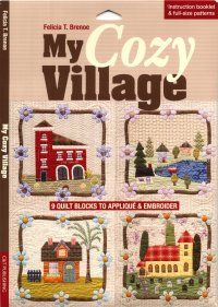 "Create your own ""Cozy Village"" with this charming pattern."