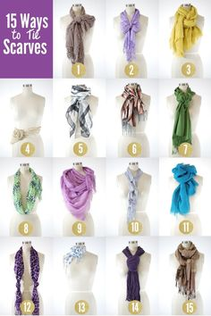15 ways to tie a scarf - great resource!