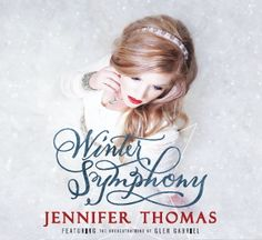 Holiday/New Age/Classical Review: Jennifer Thomas-Winter Symphony    The spirit of humanity and the holidays are alive and breathing in this music!