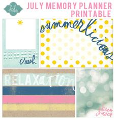 FREE printable for your July MEMORY PLANNER by Heidi Swapp