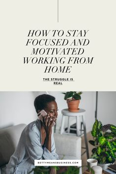 How To Stay Focused and Motivated Working From Home | Working from home is a minefield with distractions and procrastination in every direction! Here are my top tips on how to stay focused and motivated. | Coaches | Creatives | Freelancers | Solopreneurs