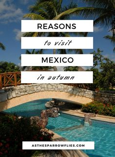Mexico Autumn Holiday. The Caribbean. All Inclusive Destinations. Travel in North America.