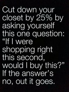 Easy way to clean out your closet