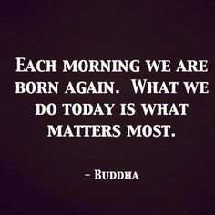 Not Buddhist, but I love all of the quotes... They're so inspirational and up-lifting