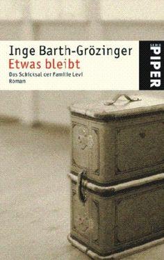 Etwas bleibt / Inge Barth-Grözinger - Stuttgart : Thienemann, cop. 2004