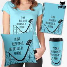 """""""Roller Coaster"""" desing inspired by 'The Fault In Our Stars' book and movie. It shows the quote and a roller coaster that only goes up. #TheFaultInOurStars #TFIOS #RollerCoaster #TShirt #Tee #ThrowPillow #TravelMug #SpiralNotebook"""