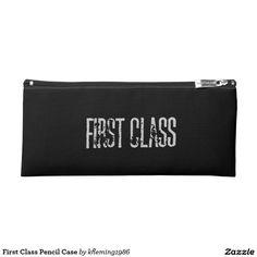 First Class Pencil Case
