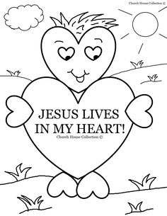 Church House Collection Blog: Jesus Lives In My Heart Coloring Page For Sunday School (Valentine's Day)