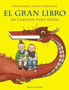 El gran libro de cuentos para niños. Ilustraciones de Nikolaus Heidelbach. Juventud / Círculo de Lectores. (Cuentos / Libro ilustrado)