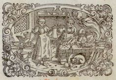 16th C kitchen, from frontispiece of Ein Köstlich new Kochbuch, by Anna Wecker, (1598)