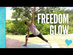 I like this Freedom Glow (Yoga With Adriene)