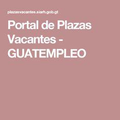 Portal de Plazas Vacantes - GUATEMPLEO