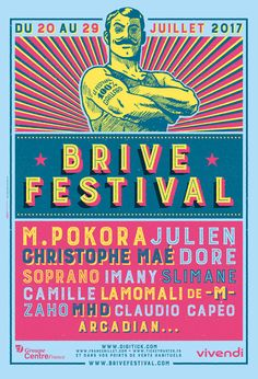 14 ème édition du fBrive Festival à Brive-la-Gaillard (19) du 20 au 24 juillet 2017 avec Black M, Offenbach, Soprano, M Pokora, MHD, Claudio Capéo, Imany, Slimane, Christophe Maé, ... #poster #affiche #musique