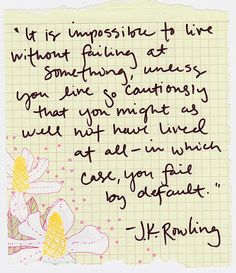 Quote ~ J.K. Rowling