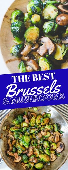The Best Brussels Sprouts and Mushrooms Recipe - side dishes #sidedishes Brussel Sprouts And Mushroom Recipe, Healthy Brussel Sprout Recipes, Pan Fried Brussel Sprouts, Roasted Sprouts, Brussel Sprout Salad, Brussels Sprouts, Vegetable Side Dishes, Vegetable Recipes, Vegetarian Recipes