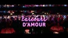 Parcours d'Amour trailer on Vimeo Piece Of Me, Neon Signs, Blog, Love, Blogging