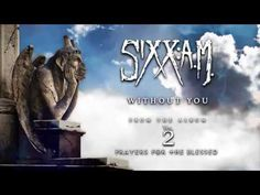 Sixx:A.M. - Without You (Official Audio) ~ AMAZING ~