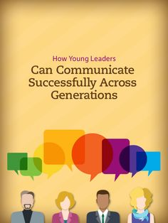 How Young Leaders Can Communicate Successfully Across Generations #leadership #tips http://www.insperity.com/blog/how-young-leaders-can-communicate-successfully-across-generations?utm_source=pinterest&utm_medium=post&utm_campaign=outreach&PID=SocialMedia
