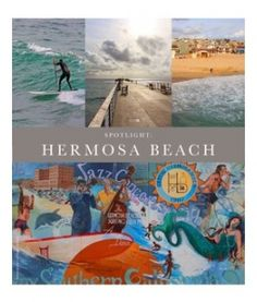 1000 Images About Hermosa Beach Real Estate On Pinterest California