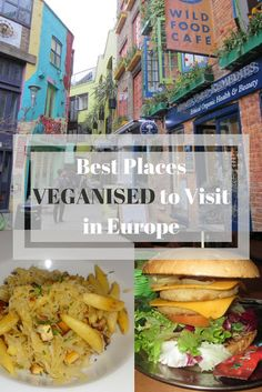 Best Places [Veganised] to Visit in Europe