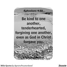 Be kind to one another, tenderhearted, forgiving one another, even as God in Christ forgave you Flexible Magnet