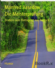 Manfred Basedow: Die Meisterprüfung