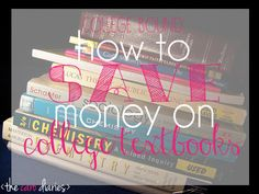a guide to saving money on your college textbooks! don't waste money at the school bookstore.. this site tells you how to get the books you need for the best and cheapest alternative! plus how to make money off your old books!! pin now, read later - it's a must-read for all college students!!