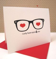 Valentines Quotes Items similar to Love Card / Anniversary Card / Geek Glasses Card / Nerd Love Card / I Only Have Eyes 4 you on Etsy Nerd Valentine, Valentine Day Crafts, Happy Valentines Day, Pinterest Valentines, Homemade Valentines, Invitation Fete, Cadeau St Valentin, Geek Glasses, Tarjetas Diy