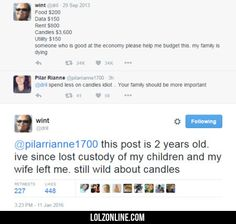 Spend Less On Candles, Idiot! #lol #haha #funny
