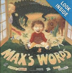 Context clues...Max's Words (2006) As a mentor text for teaching vocabulary and story writing, a book can't get any better. On the NCBLA 2007 list of outstanding literature, Max's Words introduces us to Max, a little brother without a collection. Wanting a collection like his brothers, Max begins to collect words. His collection grows and grows until he has enough for stories, and for sharing.