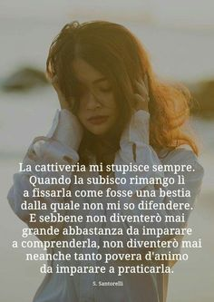 Immagini da condividere su facebook e i social | Blog di fraseando Italian Phrases, Italian Quotes, Cogito Ergo Sum, Life Philosophy, Tumblr Quotes, Always Learning, Phobias, Self Improvement, True Stories