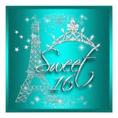 1000 Images About Sweet Sixteen On Pinterest Eiffel