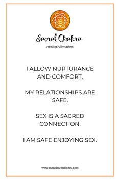 Affirmations to heal your Sacral chakra