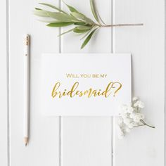 Bridesmaid/maid of honor/matron of honor/will you be my bridesmaid/ gold foil card/bridesmaid ask/ flower girl/ wedding card by CatePaperCo on Etsy https://www.etsy.com/listing/489017335/bridesmaidmaid-of-honormatron-of