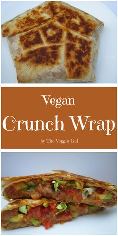 Vegan Crunch Wrap, Taco Bell