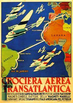 Poster for Italian Crociera Aerea 1930-31 transatlantic flight from Rome (Italy) -> Cartagena (Spain) -> Kenitra (Morocco) ->Villa Cisneros (Western Sahara) ->Bolama (Guinea-Bissau) -> Brazil